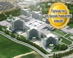 Ankara Etlik Şehir Hastanesi 2019'da açılacak!