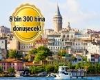Beyoğlu'na kentsel dönüşüm müjdesi!