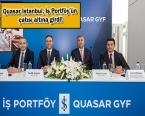 İş Portföy, Quasar İstanbul'daki 196 gayrimenkulü satacak!