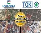 TOKİ ile Emlak Konut'tan karşılıklı arsa satışı!