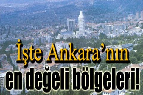 İşte Ankara'nın en değeli bölgeleri!