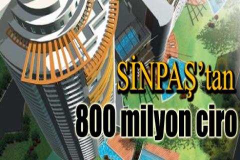 SİNPAŞ'tan 800 milyon ciro!