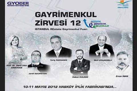 12. Gayrimenkul Zirvesi ve ISTANBUL REstate Gayrimenkul Fuarı yarın başlıyor!