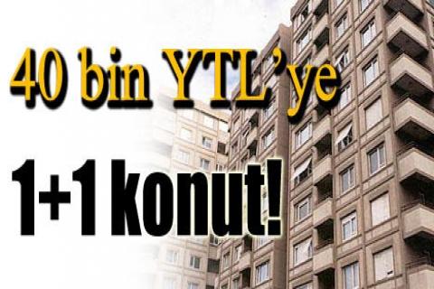 İstanbul'da 40 bin YTL'ye konut!