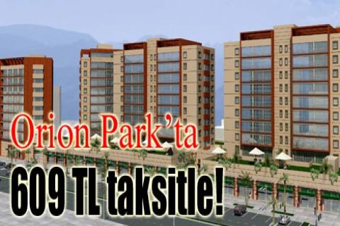 Orion Park'ta 609 TL taksitle!