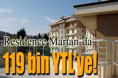 Residence Martan'da 119 bin YTL'ye