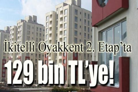 İkitelli Oyakkent 2.etapta 129 bin TL'ye!