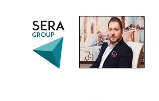 Sera Group, gayrimenkulde yurtdışına açılıyor!