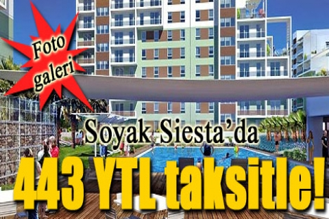 Soyak Siesta'da 443 YTL taksitle!