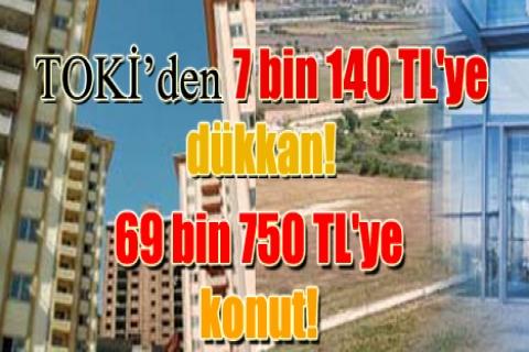 TOKİ'den 7 bin 140 TL'ye satılık dükkan!