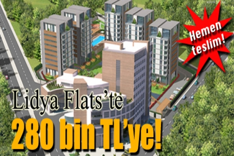 Lidya Flats'te 280 bin TL'ye! Hemen teslim!