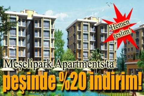 Meşelipark Apartments'ta peşinde %20 indirim! Hemen teslim!