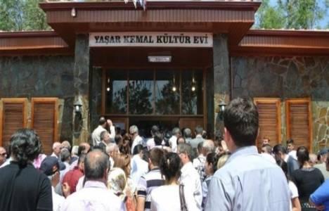 Yaşar Kemal Kültür Evi açıldı!