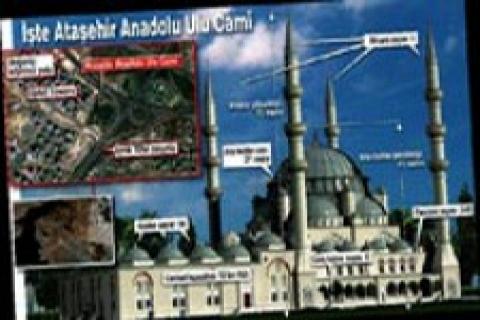Ataşehir Anadolu Ulu Camii'nin inşasına başlandı!