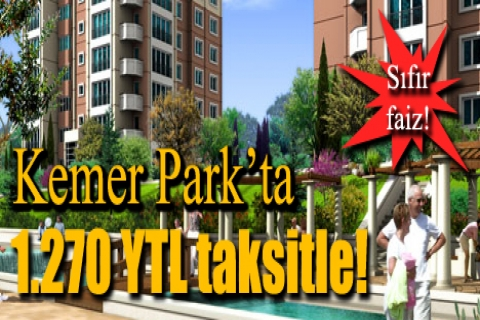 Kemer Park'ta taksitler 3 ay sonra başlıyor!