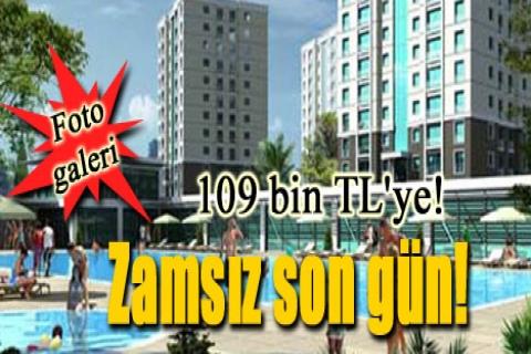 Fiyaka Esenşehir'de 109 bin TL'ye! Zamsız son gün!