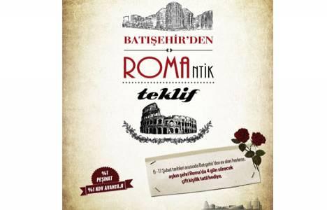 Batışehir'den ev alanlara Roma tatili! 14 Şubat kampanyası!