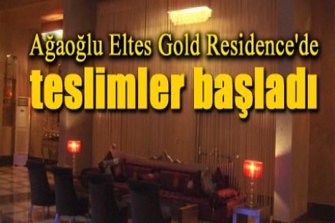 Ağaoğlu Eltes Gold Residence'de teslimler başladı