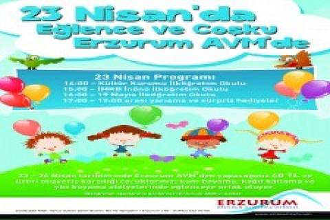 Erzurum AVM'de 23 Nisan ile çocuklar eğlenceye doyacak!