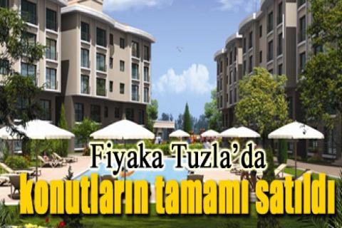 Fiyaka Tuzla'da konutların tamamı satıldı