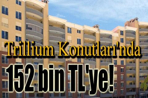 Trillium Konutları'nda 152 bin TL'ye! Sıfır faiz!