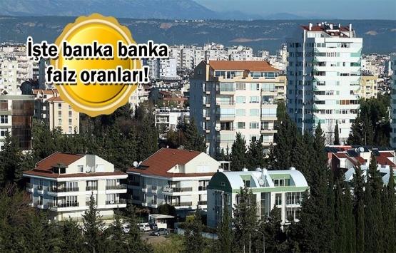En uygun konut kredisi faiz oranı hangi bankada?