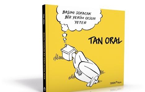 Tan Oral yeni kitabıyla inşaat sektörüne yeni bir bakış açısı kazandırıyor!