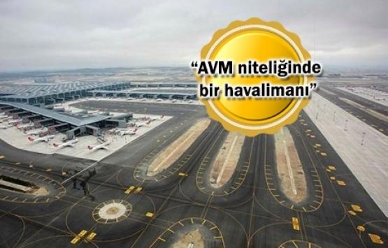 Türk markaları İstanbul Havalimanı'yla dünyaya açılacak!