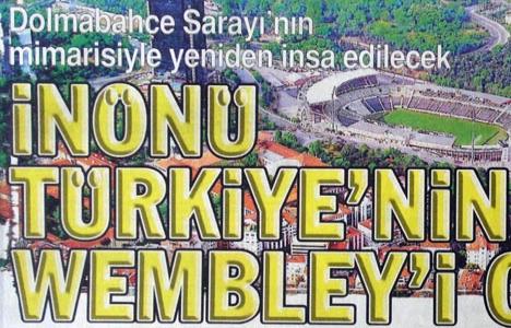 2005 yılında İnönü Stadı yeniden inşa edilecek!