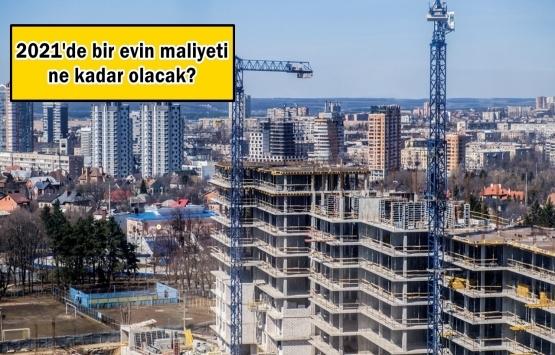 2021 inşaat maliyetleri 5 maddede tüm detaylarıyla!