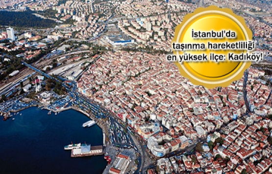 Kadıköy, İstanbul'da taşınanların