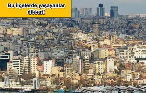 Olası İstanbul depremi hangi ilçeleri tehdit ediyor?