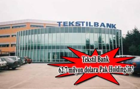 Tekstil Bank binasını 62.7 milyon dolara Pak Holding satın aldı!