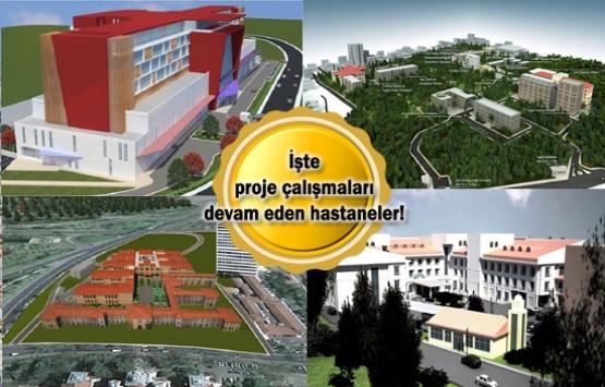Yapımı planlanan 4 hastane!