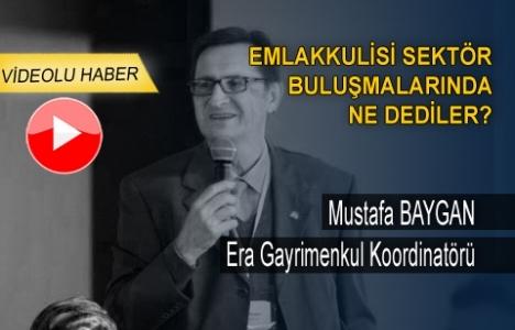 Mustafa Baygan: İkinci el satışlarının emlakçıları çok iyi yetişmiş olmalı!