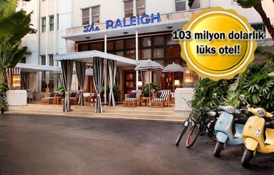 Bilgili Grup Miami'deki ünlü Raleigh Otel'i satın aldı!