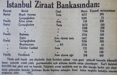 1934 yılında Kartal ve Pendik'de satılık tarla ve arsalar 30 lira ile 400 lira arasındaymış!