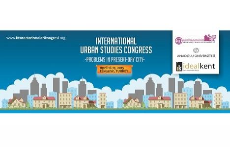 Uluslararası Kent Araştırmaları Kongresi 16 Nisan'da!