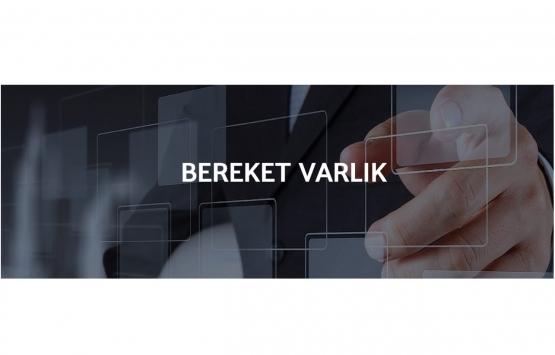 Bereket Varlık Kiralama'nın kira sertifikası ihracına SPK'dan onay!