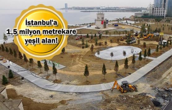 İstanbul'daki 5 millet bahçesi bu hafta sonu açılacak!