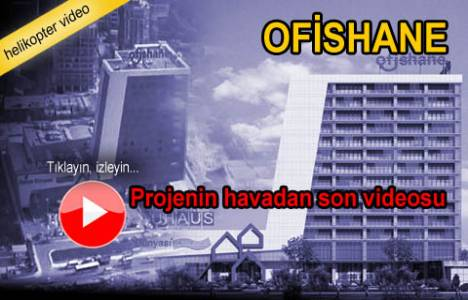 Ofishane projesinin havadan