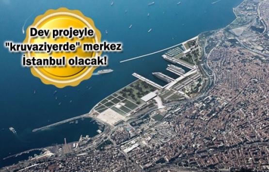 Yenikapı Kruvaziyer Limanı'nın ihalesi 2020'de!