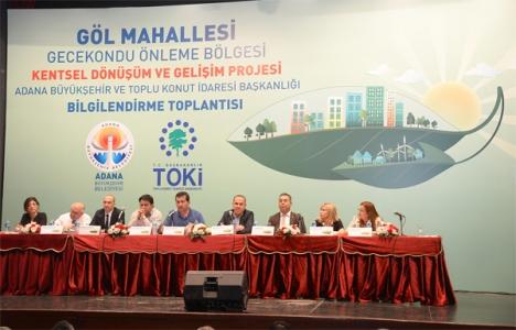 Adana Göl Mahallesi'nde kentsel dönüşüm başlıyor!