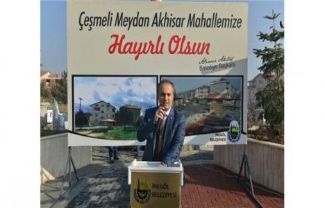 İnegöl Akhisar'daki Çeşmeli Meydan açıldı!