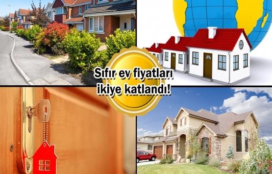 Ev fiyatları rekora koşuyor!