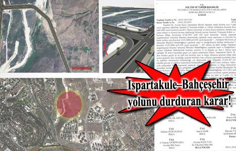 Ispartakule – Bahçeşehir Bağlantı Yolu için arkeolog bekleniyor!
