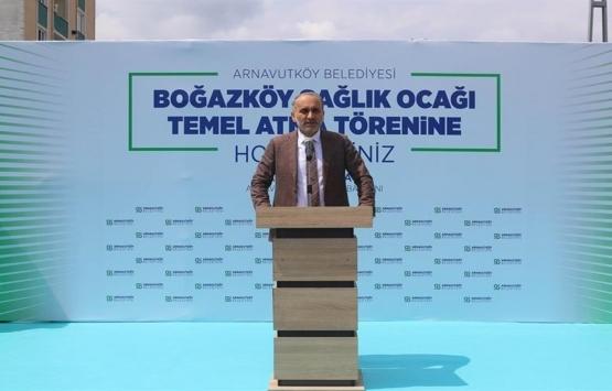 Arnavutköy Boğazköy Aile Sağlığı Merkezi'nin temeli atıldı!