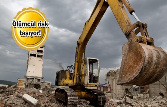 Bina yıkımlarında 'asbest' tehlikesi!