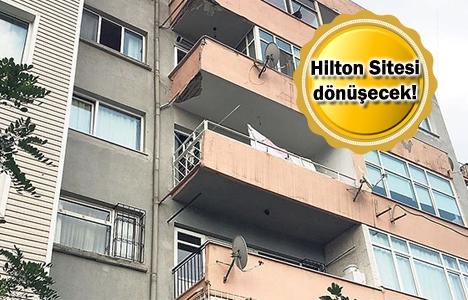 Fulya'daki Hilton Sitesi'ne riskli alan kararı!