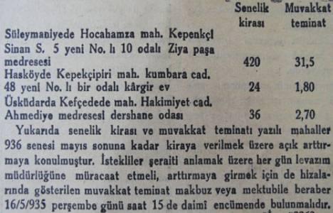 1935 yılında Ziya Paşa Medresesi 420 liraya kiraya verilecekmiş!